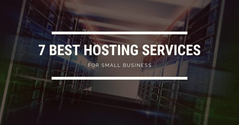 7 Best Website Hosting Services for Small Businesses